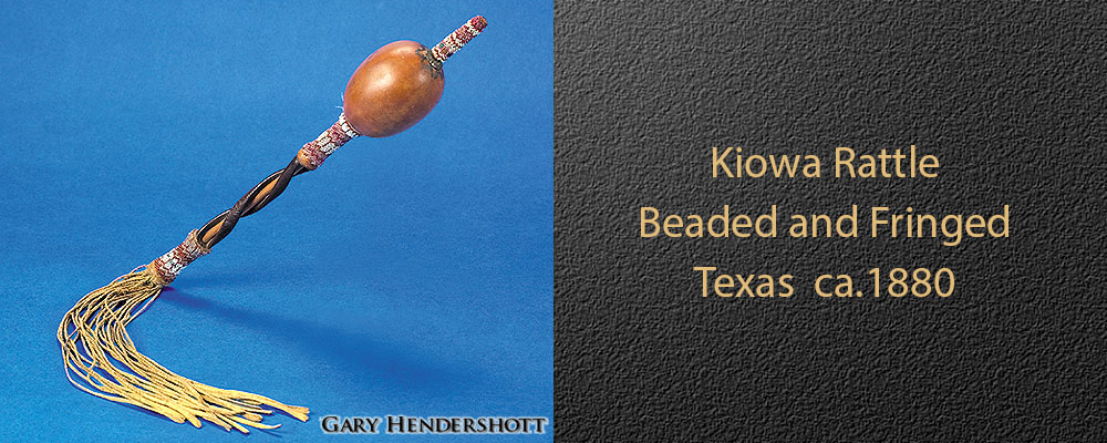 Kiowa Rattle Beaded and Fringed